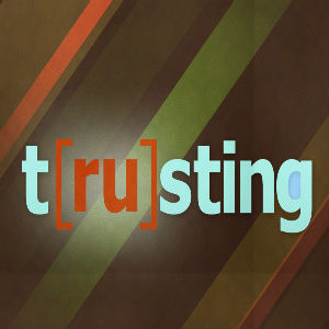 T[RU]STING